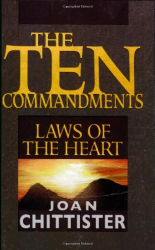 Sister Joan Chittister: The Ten Commandments: Laws of the Heart