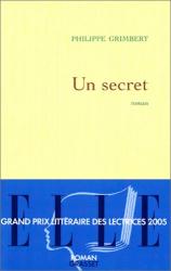 Philippe Grimbert: Un secret