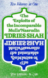 Idries Shah: The Exploits of the Incomparable Mulla Nasrudin