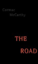 Cormac McCarthy: The Road