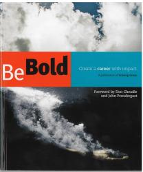 Cheryl L. Dorsey and Lara Galinsky: Be Bold