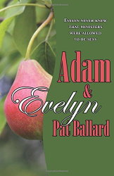 Pat Ballard: Adam & Evelyn