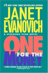 JANET EVANOVICH: ONE FOR THE MONEY (A Stephanie Plum Novel)