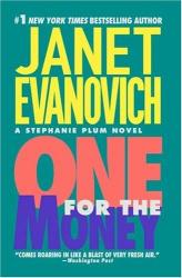 JANET EVANOVICH: ONE FOR THE MONEY (A Stephanie Plum Novel)