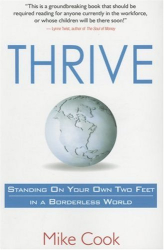 Mike Cook: Thrive: Standing On Your Own Two Feet in a Borderless World