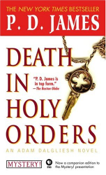 P.D. James: Death in Holy Orders: An Adam Dalgliesh Mystery