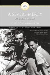 Sheldon Vanauken: Severe Mercy, A