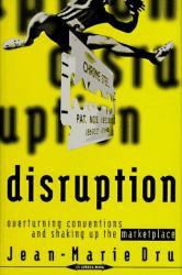 Jean-Marie  Dru: Disruption