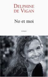 Delphine de Vigan: No et moi