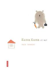 kazue takahashi: kuma kuma et moi