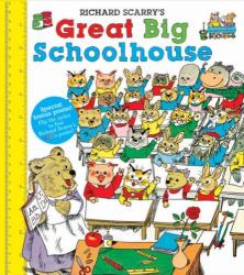 richard scarry: great big schoolhouse