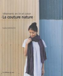 : la couture nature : vêtements en lin et coton