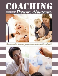 Bénédicte Nadaud participation Nathalie Renard: Coaching parents débutants