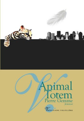 Pierre Gemme: Animal totem
