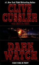 Clive Cussler: Dark Watch (The Oregon Files)