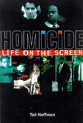 Tod Hoffman: Homicide: Life on the Screen