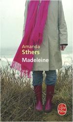 Amanda Sthers: Madeleine