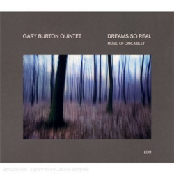 Gary Burton Quintet: Dreams So Real