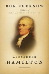 Ron Chernow: Alexander Hamilton