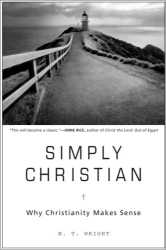 N.T. Wright: Simply Christian: Why Christianity Makes Sense