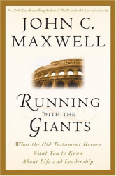John C. Maxwell: Running with the Giants
