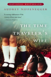 Audrey Niffenegger: The Time Traveler's Wife (Harvest Book)