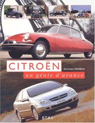 Dominique Pagneux: Citroën : un génie d'avance