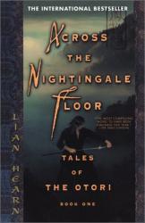 Lian Hearn: Across the nightingale floor