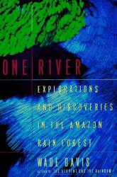 Wade Davis: One River