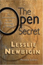 Lesslie Newbigin: The Open Secret: An Introduction to the Theology of Mission