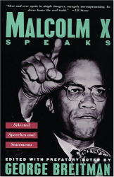 Malcolm X: Malcolm X Speaks: Selected Speeches and Statements