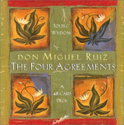 Don Miguel Ruiz: The Four Agreements Cards