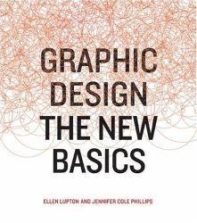 Ellen Lupton: Graphic Design: The New Basics