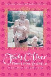 Jools Oliver        : Minus Nine to One