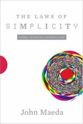 J Maeda: The Laws of Simplicity