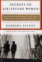Barbara Stanny: Secrets of Six-Figure Women