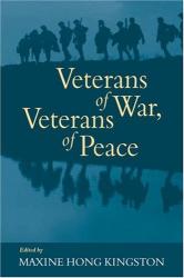 Maxine Hong Kingston, Editor: Veterans of War, Veterans of Peace
