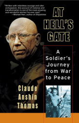Claude Anshin Thomas: At Hell's Gate : A Soldier's Journey from War to Peace