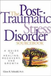 Glenn R. Schiraldi: Post-Traumatic Stress Disorder Sourcebook