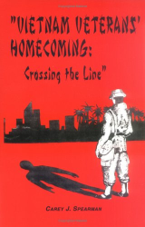 Carey Spearman: Vietnam Veterans' Homecoming: Crossing the Line