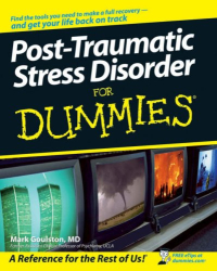 Mark Goulston: Post-Traumatic Stress Disorder For Dummies (For Dummies (Psychology & Self Help))
