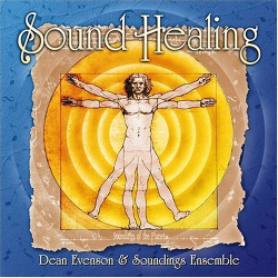 Dean Evenson & Soundings Ensemble - Sound Healing