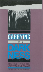 W. D. Ehrhart, Editor: Carrying the Darkness: The Poetry of the Vietnam War