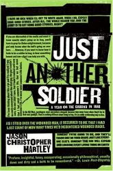Jason Christopher Hartley: Just Another Soldier: A Year on the Ground in Iraq