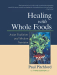Paul Pitchford: Healing With Whole Foods: Asian Traditions and Modern Nutrition (3rd Edition)