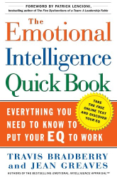 Dr. Travis Bradberry: The Emotional Intelligence Quick Book : Everything You Need to Know to Put Your EQ to Work