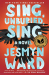 Jesmyn Ward: Sing, Unburied, Sing: A Novel