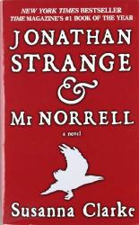 Susanna Clarke: Jonathan Strange & Mr. Norrell: A Novel