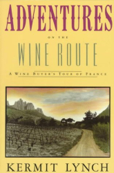Kermit Lynch: Adventures on the Wines Route