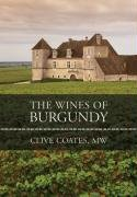 Clive Coates M.W.: The Wines of Burgundy: Revised Edition